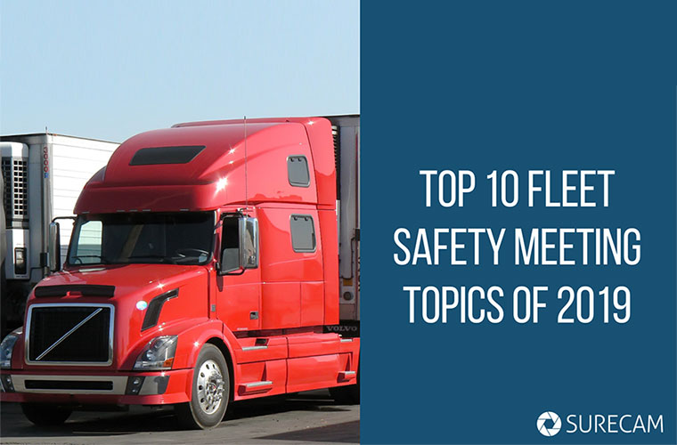 Fleet Safety Meeting Topics – Top Connected Dash Cam